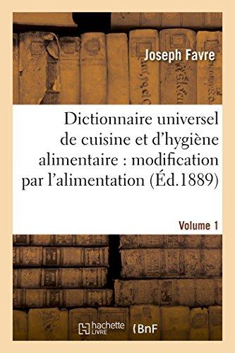 9782013723459: Dictionnaire universel de cuisine et d'hygiène alimentaire Volume 1 (Langues)