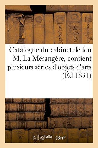 Catalogue Du Cabinet de Feu M. La: Fouret Guerin C.