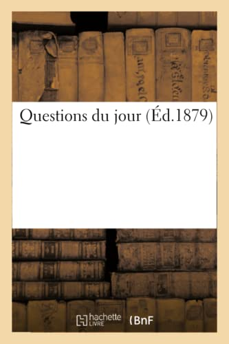 Questions Du Jour (Sciences Sociales) (French Edition): Maille, Alfred