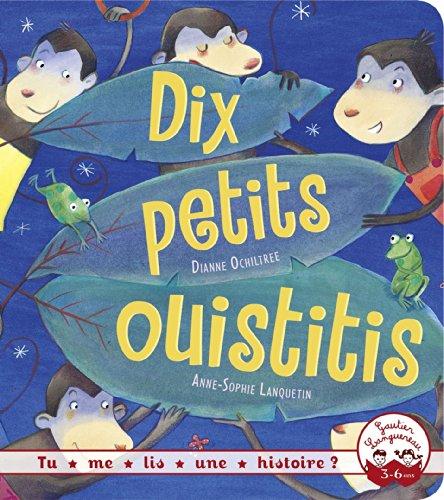 DIX PETITS OUISTITIS: OCHILTREE DIANNE