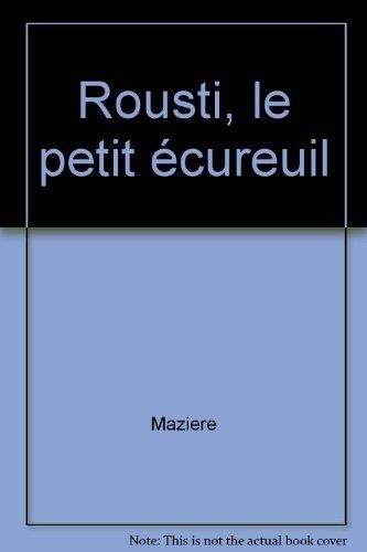 9782013904407: Rousti, le petit écureuil
