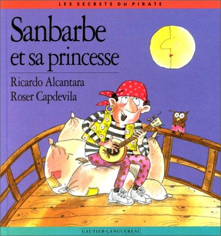 Les secrets du pirate : Sanbarbe et: Joles Sennell