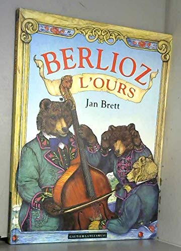 9782013904773: Berlioz l'ours