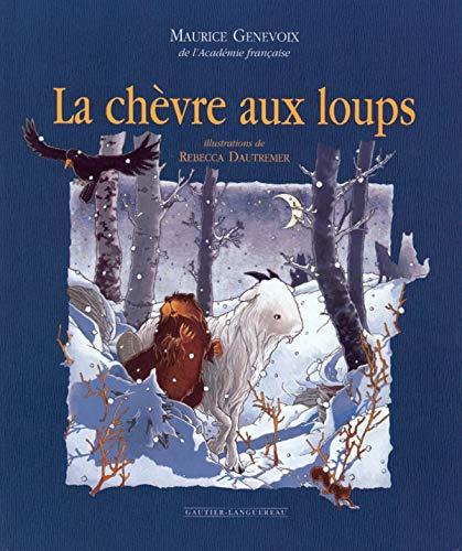 9782013905664: La Chèvre aux loups