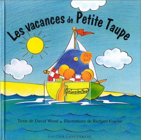 9782013906371: Les Vacances de Petite Taupe,