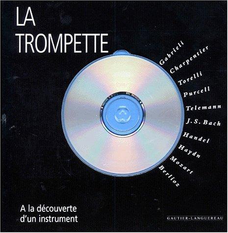 9782013906746: LA TROMPETTE. Avec CD