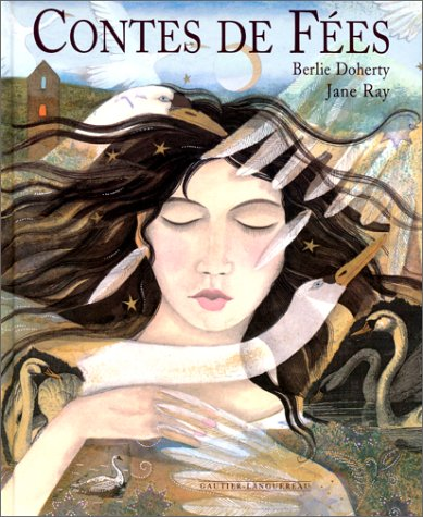 Contes de fées (2013908377) by Berlie Doherty; Jane Ray