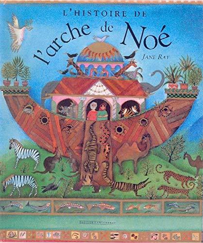 9782013908771: L'histoire de l'Arche de Noé