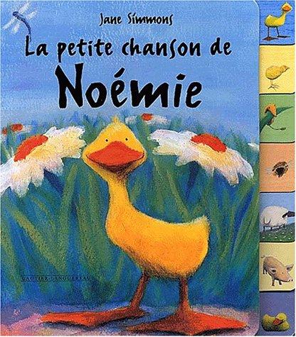 La petite chanson de Noémie (2013909306) by Jane Simmons