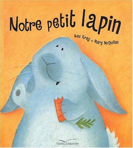 9782013909822: Notre petit lapin