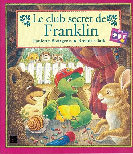 9782013910521: Le club secret de Franklin