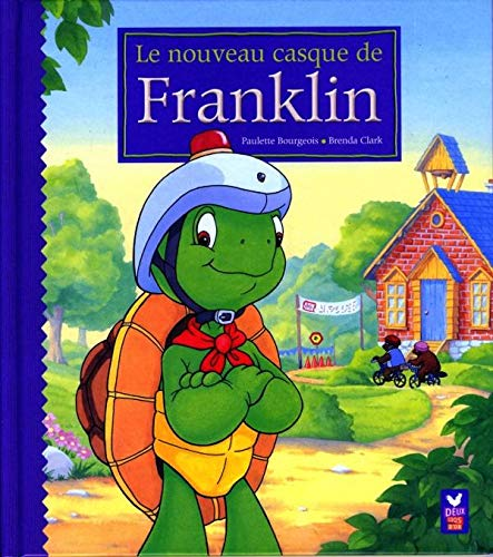 Le nouveau casque de Franklin (French Edition) (2013911017) by [???]