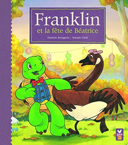 Franklin et la fête de Béatrice (French Edition) (2013911076) by [???]