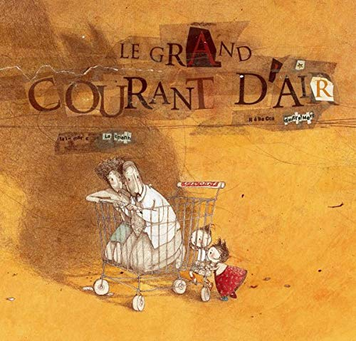 9782013911306: Le Grand Courant D'Air (Albums Rebecca Dautremer) (English and French Edition)