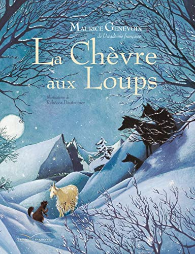 9782013911801: La Chevre Aux Loups (Albums Broches) (French Edition)