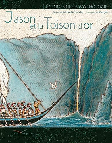 9782013912013: Jason Et La Toison D'Or (Legendes de La Mythologie) (French Edition)