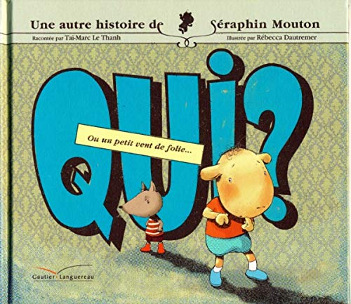 9782013912068: Qui ? (Seraphin Mouton) (English and French Edition)