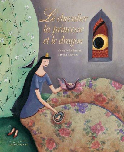9782013912488: Le Chevalier, La Princesse Et Le Dragon (Autres Auteurs) (French Edition)