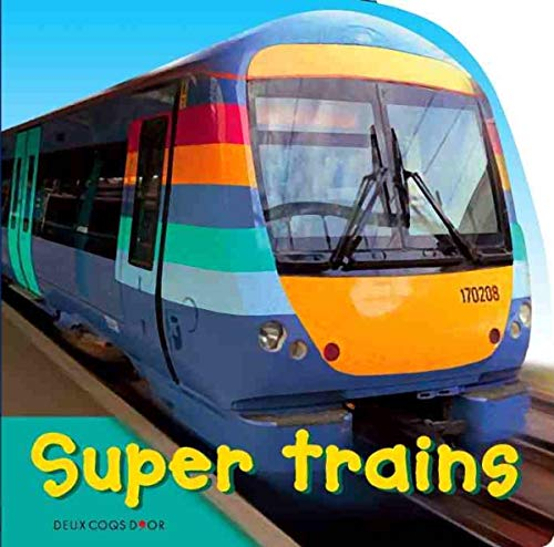 9782013912662: Super trains