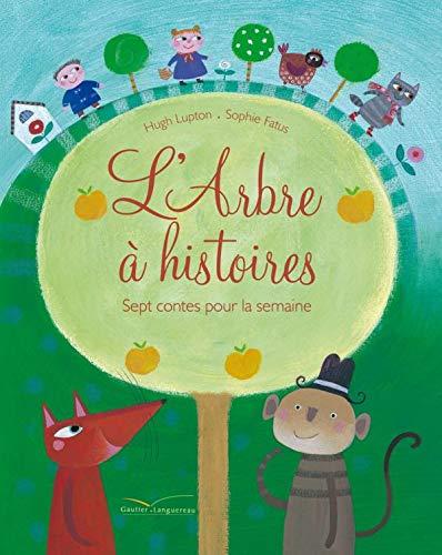 9782013913171: L'Arbre à histoires : Sept contes pour la semaine