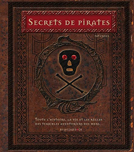 Secrets de pirates (French Edition) (9782013913805) by [???]