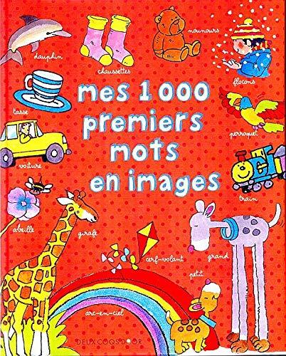 9782013913928: Mes 1000 premiers mots en images (French Edition)