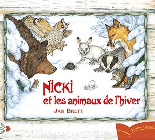 9782013914215: Nicki Et Les Animaux De L'Hiver (French Edition)