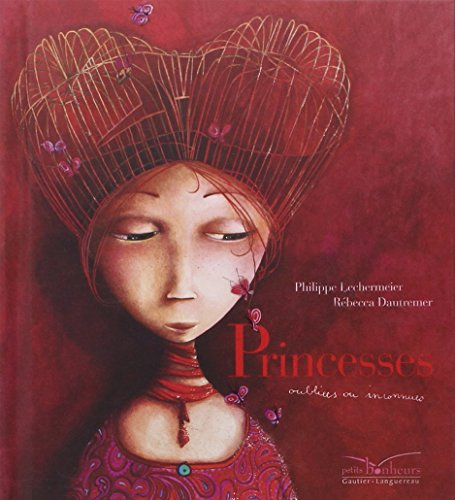9782013914352: Princesses Oubliees Ou Inconnues (Les Petits Bonheurs) (English and French Edition)