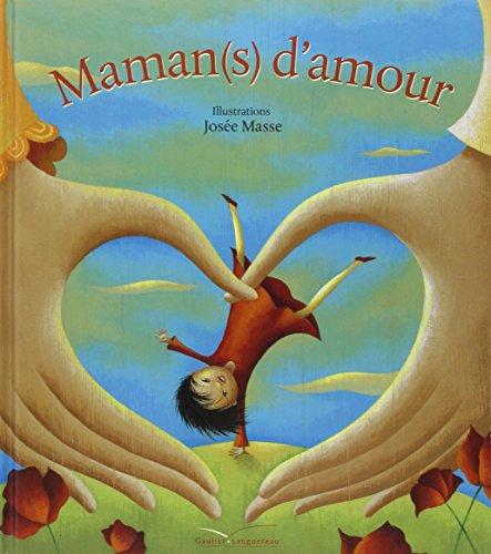 9782013914444: Maman(s) d'amour (Albums Gautier-Languereau)
