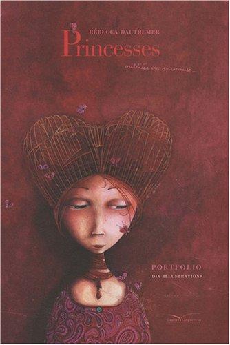 9782013914970: Princesses oubliées ou inconnues... : Portfolio dix illustrations