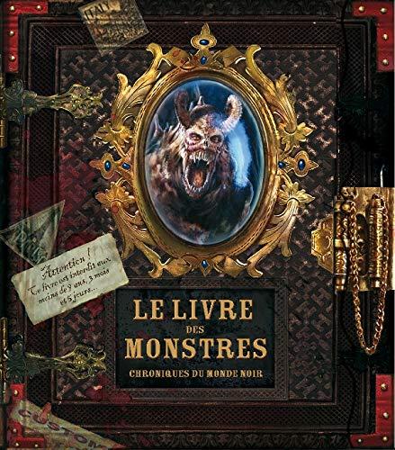 9782013917452: Le livre des monstres : Chroniques du monde noir