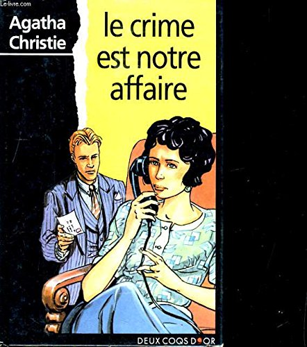 Le Crime est notre affaire: Christie, Agatha