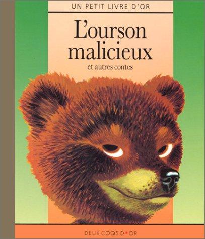 9782013921022: L'ourson malicieux et autres contes: Un Petit Livre d'Or