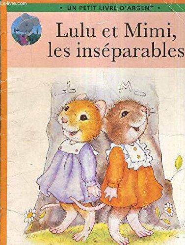 9782013922920: Lulu et Mimi, les inséparables