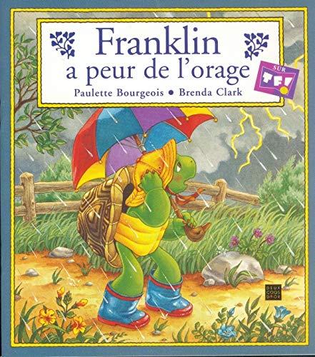9782013923880: Franklin : Franklin a peur de l'orage