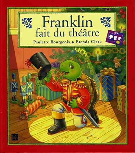 Franklin fait du théâtre: Paulette Bourgeois
