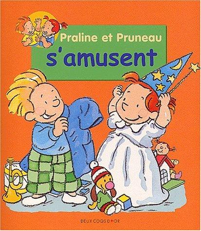 9782013926805: Praline et Pruneau s'amusent