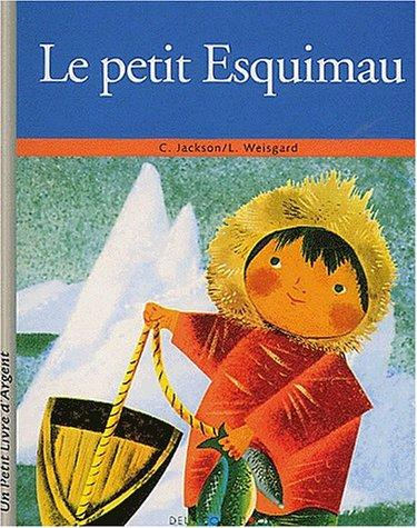 9782013926911: Le petit Esquimau