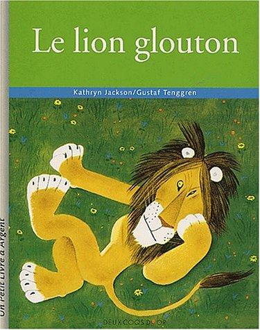 9782013926959: Le lion glouton