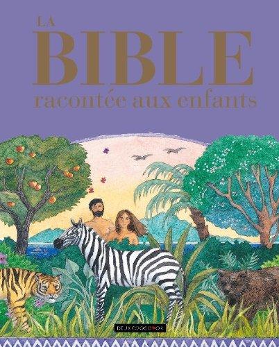 9782013927932: La bible racontée aux enfants