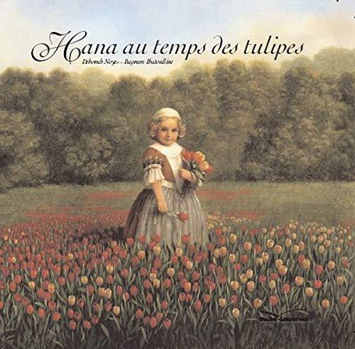 9782013929301: Hana au temps des tulipes