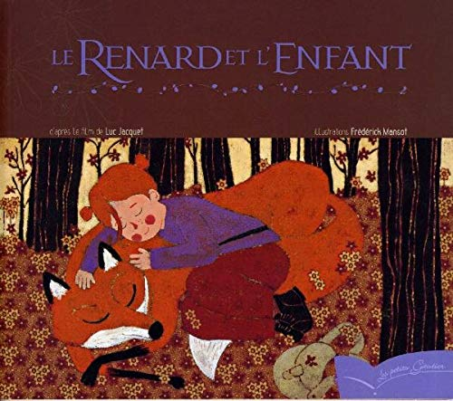 9782013930161: Le Renard Et L'Enfant (Les Petits Gautier) (English and French Edition)