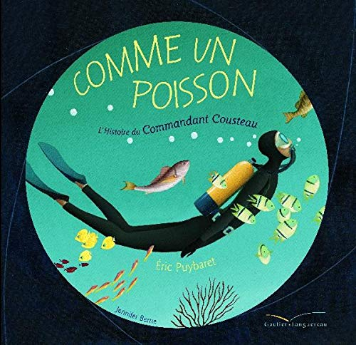 9782013930291: Comme Un Poisson (Albums Eric Puybaret) (English and French Edition)
