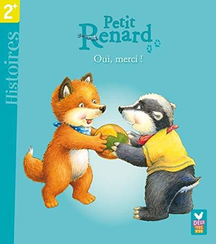 Petit Renard : Oui, merci !: MANFRED MAI
