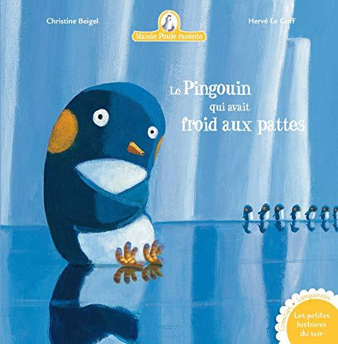 9782013931021: Mamie poule raconte, Tome 2 : Le pingouin qui avait froid aux pattes (Les petites histoires du soir)