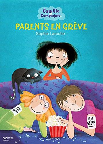 9782013931489: Camille et Compagnie - Tome 4 - Parents en grève