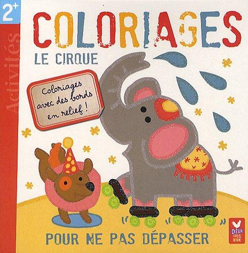 9782013932134: Le cirque - Coloriages magiques !