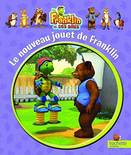 9782013932608: Franklin et ses amis t.1 ; le nouveau jouet de Franklin