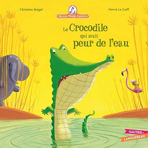 9782013935081: mamie poule : le crocodile qui avait peur de l'eau