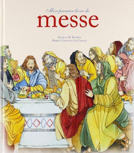 9782013935524: Mon premier livre de messe (French Edition)